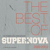 Supernova - The Best of 10 Years - 2003 /2013 (Mixed) von Various Artists