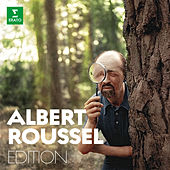 Albert Roussel Edition by Various Artists