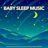 Baby Sleep Music: Soothing Baby Lullabies, Newborn Sleep Aid and Baby Lullaby Music For Baby Sleep by Baby Sleep Music (1)