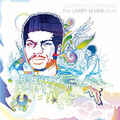 Journey Into Paradise: The Larry Levan Story by Various Artists