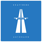 Autobahn (Single Edit) van Kraftwerk