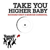 Take You Higher Baby von Richard Grey