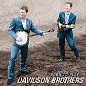 Born to Play de The Davidson Brothers