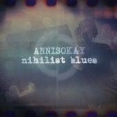 Nihilist Blues by Annisokay