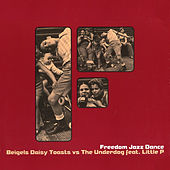 Freedom Jazz Dance de Beigels Daisy Toasts