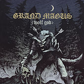 Brother Of The Storm by Grand Magus