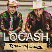 Brothers by LoCash