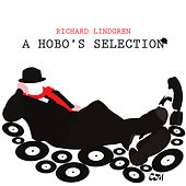 A Hobo's Selection by Richard Lindgren