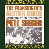The Folksinger's Guitar Guide, Vol. 1 An Instruction Record (HD Remastered) von Pete Seeger