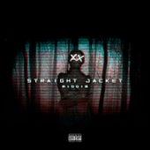 Straight Jacket Riddim von Various Artists