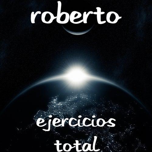 Ejercicios Total von Roberto