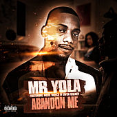Abandon Me de Mr Yola