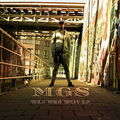 Wild Wild West - EP by The MG's