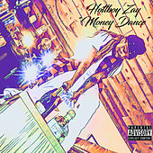 Money Dance by HottBoy Zay