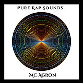 Pure Rap Sounds by Mc Agron