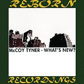 What's New? (HD Remastered) de McCoy Tyner