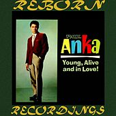 Young, Alive and In Love (HD Remastered) by Paul Anka