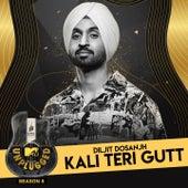 Kali Teri Gutt (MTV Unplugged) de Diljit Dosanjh