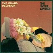 The Grand Delusion von The Intersphere