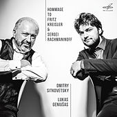 Hommage to Kreisler & Rachmaninoff by Various Artists