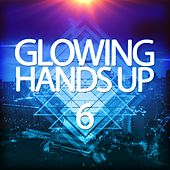 Glowing Handsup 6 by Various Artists