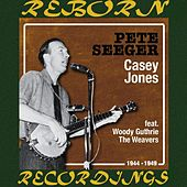 Casey Jones (1944 - 1949) (HD Remastered) by Pete Seeger