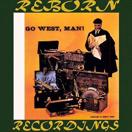 Go West, Man (HD Remastered) de Quincy Jones
