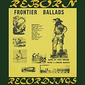 Frontier Ballads, The Complete Recordings (HD Remastered) de Pete Seeger