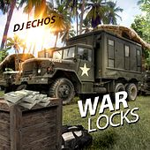 War Locks de DJ Echos