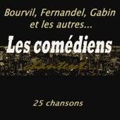 Bourvil, fernandel, gabin et les autres... (Les comédiens chantent) de Various Artists