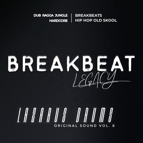 Breakbeat Legacy de Lazarus Drums