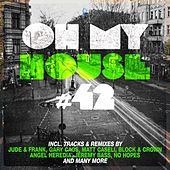 Oh My House #42 by Various Artists