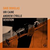 Rose and Thorn de Dave Douglas
