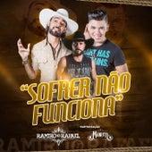 Sofrer Não Funciona de Ramiro e Rafael