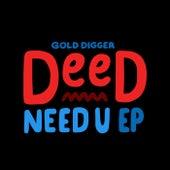 Need U von Deed