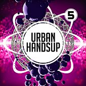 Urban Handsup 5 by Various Artists
