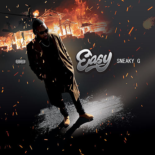 Easy by Sneaky G