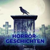 Horrorgeschichten (Ungekürzt) von Edgar Allan Poe