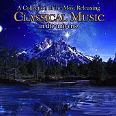 A Collection Of The Most Relaxing Classical Music In The Universe by Various Artists