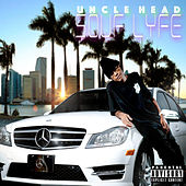 Souf Lyfe von Uncle Head