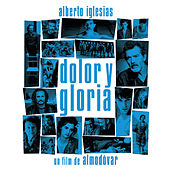 Dolor y Gloria (Banda Sonora Original) von Various Artists