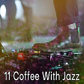 11 Coffee with Jazz by Bar Lounge