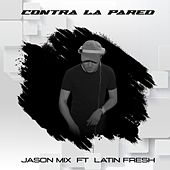 Contra la Pared (Remix) by Perreo de Antes