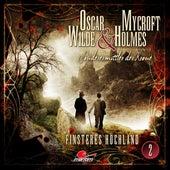 Sonderermittler der Krone, Folge 2: Finsteres Hochland von Oscar Wilde