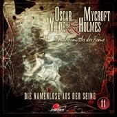Sonderermittler der Krone, Folge 11: Die Namenlose aus der Seine by Oscar Wilde
