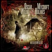 Sonderermittler der Krone, Folge 6: Hexenwald by Oscar Wilde