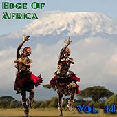 The Edge Of Africa Vol, 14 by Various Artists