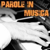 Parole in musica di Roberto Bagazzini de Various