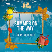 Summer On The Way de Plastic Robots