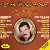Serie Compositores: Joan Sebastian Y Sus Grandes Intérpretes de Various Artists